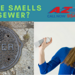 Why Does My House Smell Like Sewer?