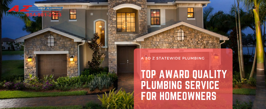 A to Z Statewide Plumbing Meets Top Award Quality Service for Homeowners | Miami Plumber