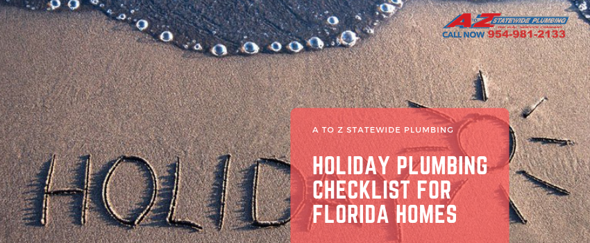holiday plumbing checklist for Florida homes