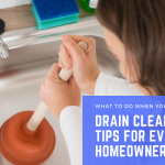 Drain Cleaning – Tips for Every Homeowner
